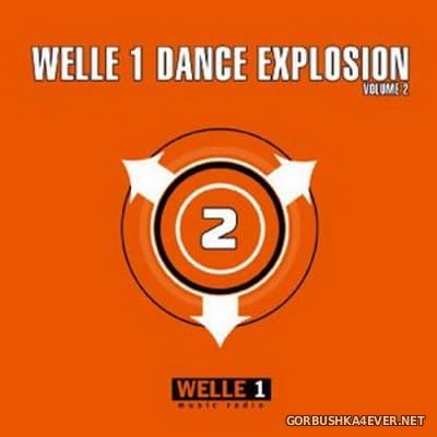 Welle 1 Dance Explosion vol 2 [2004]