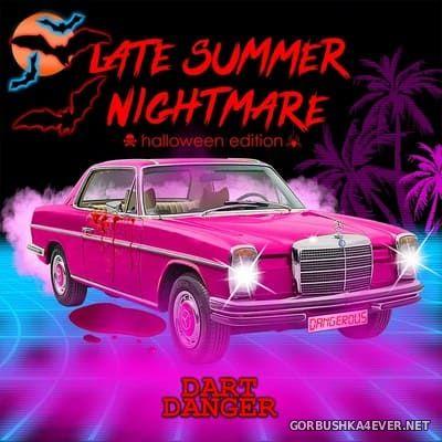 Dart Danger - Late Summer Nightmare [2019]