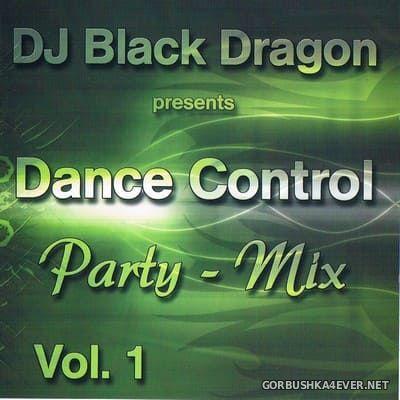 DJ Black Dragon - Dance Control Partymix vol 1 [2006]