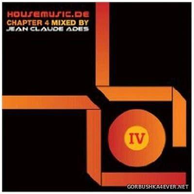 [Milk & Sugar Recordings] Housemusic.De Chapter 4 [2007] Mixed By Jean Claude Ades