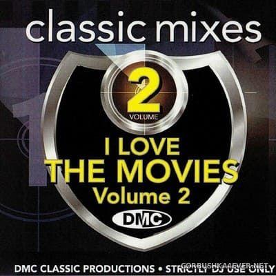 [DMC] Classic Mixes - I Love The Movies vol 2 [2019]