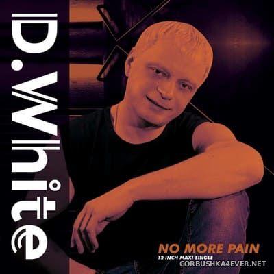 D.White - No More Pain [2019]
