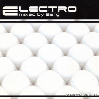 Electro [2005] Mixed by Berg