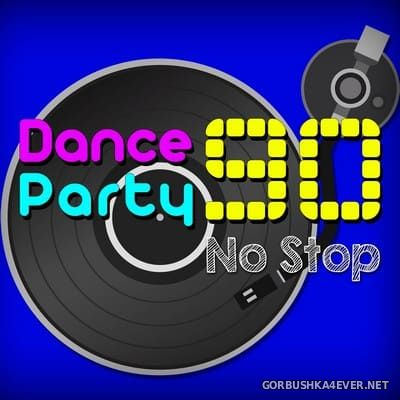 Dance Party 90 [2017] Mixed by By F.Mix