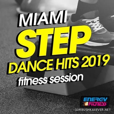 [Energy 4 Fitness] Miami Step Dance Hits 2019 Fitness Session [2019]