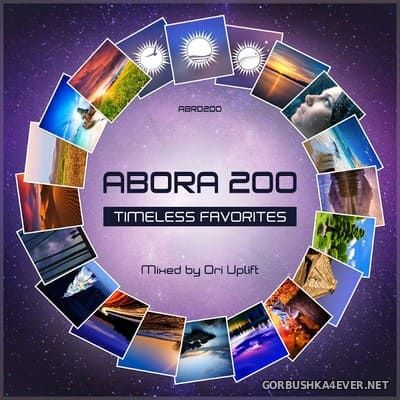 Abora 200 - Timeless Favorites [2019] Mixed by Ori Uplift