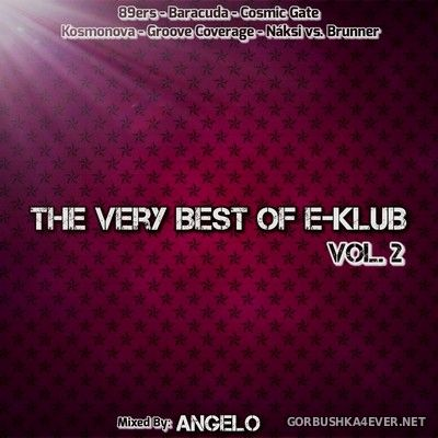 The Very Best Of E-Klub vol 2 [2019] by Angelo
