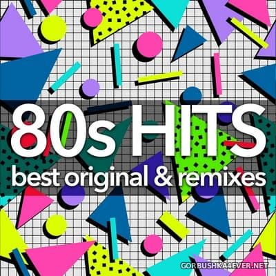 [Dance Essentials] 80s Hits - Best Original & Remixes Collection [2019]