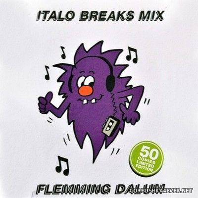 Flemming Dalum - Italo Breaks [2019]