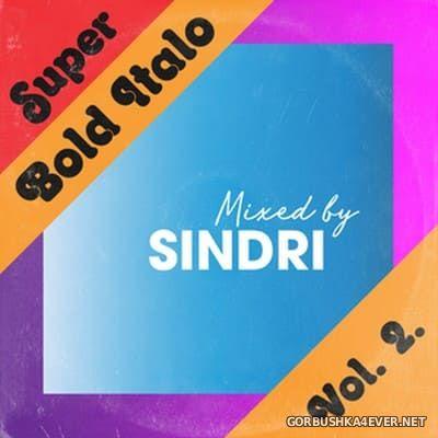 Super Bold Italo vol 2 (Mixed by Sindri)