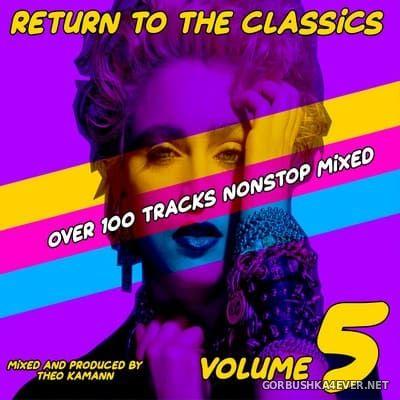 DJ Theo Kamann - Return To The Classics vol 5 [2019]