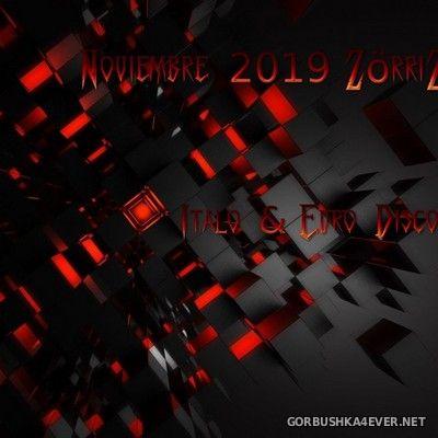 ZorriZ - Italo & Euro Disco Noviembre Mix 2019