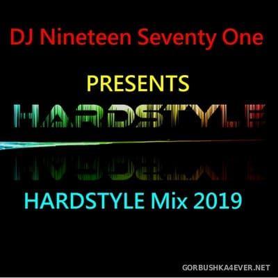 DJ Nineteen Seventy One - Hardstyle Mix 2019