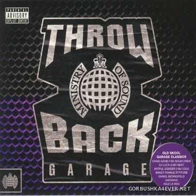 [Ministry Of Sound] Throw Back Garage [2019] / 3xCD