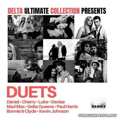 Delta Ultimate Collection presents DUETS [2019]