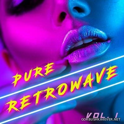 Pure Retrowave vol 1 [2019]