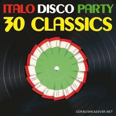 [Expanded Music] Italo Disco Party vol 1 (30 Classics From Italian Records) [2019]