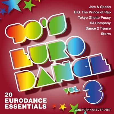 90's Eurodance vol 3 (20 Eurodance Essentials) [2019]