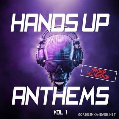 [Zeroseven] Hands Up Anthems (Hands Up Will Never Die) vol 1 [2017]