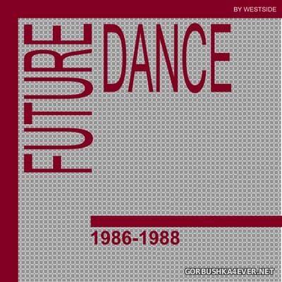 [TwentyTen Records] Future Dance 1986-1988 [2010]