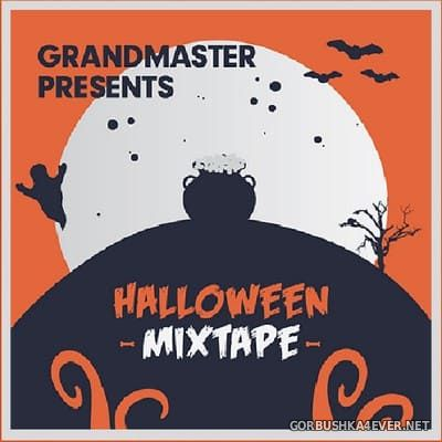 [Mastermix] Grandmaster - Halloween Mixtape [2018]