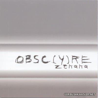 Obsc(y)re - Zenana [2004]