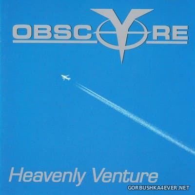 Obsc(y)re - Heavenly Venture [2000]