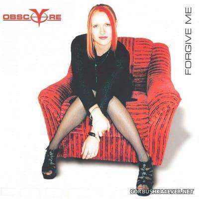 Obsc(y)re - Forgive Me [2000]