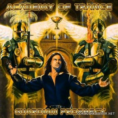 Academy Of Trance - Guardian Prophecy [2004]