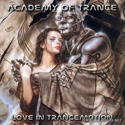 Academy Of Trance - Love In Trancemotion [2004]