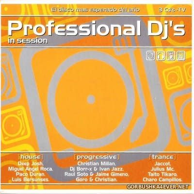 [Addicted Music] Professional DJ's In Session [2005] / 3xCD