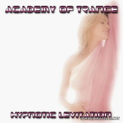 Academy Of Trance - Hypnotic Levitation [2004]