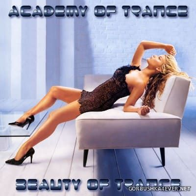 Academy Of Trance - Beauty Of Trance [2004]