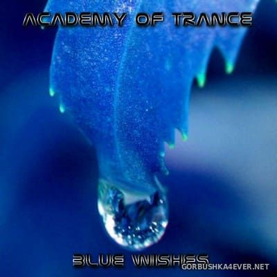 Academy Of Trance - Blue Wishes [2004]