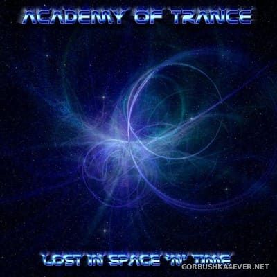 Academy Of Trance - Lost In Space & Time [2004]