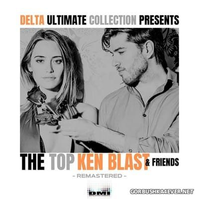 Delta Ultimate Collection presents Ken Blast & Friends (Remastered) [2019]
