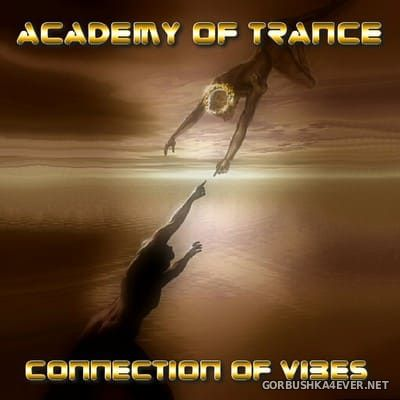 Academy Of Trance - Connection Of Vibes [2004]