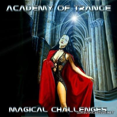 Academy Of Trance - Magical Challenges [2004]