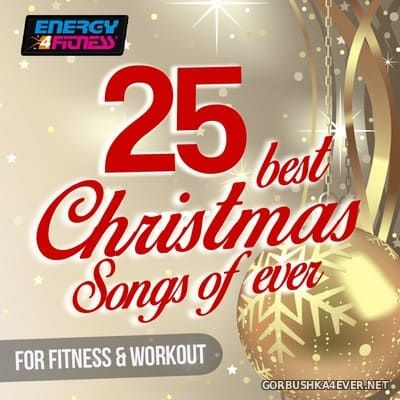 [Energy 4 Fitness] 25 Best Christmas Songs Ever For Fitness & Workout [2019]