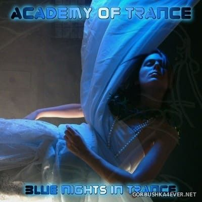 Academy Of Trance - Blue Night In Trance [2004]