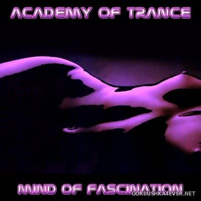 Academy Of Trance - Mind Of Fascination [2004]