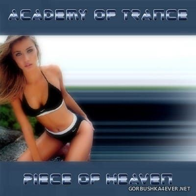 Academy Of Trance - Piece In Heaven [2005]
