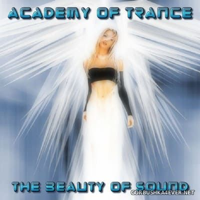 Academy Of Trance - The Beauty Of Sound [2005]
