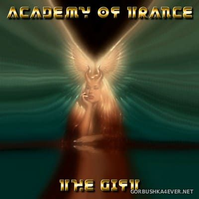 Academy Of Trance - The Gift [2004]