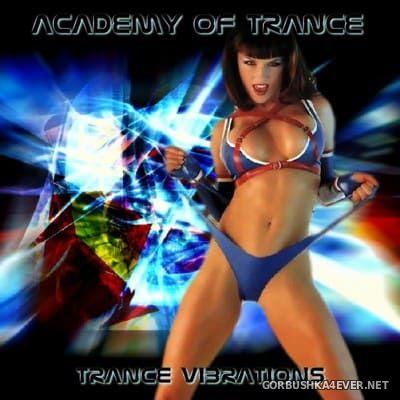 Academy Of Trance - Trance Vibration [2004]