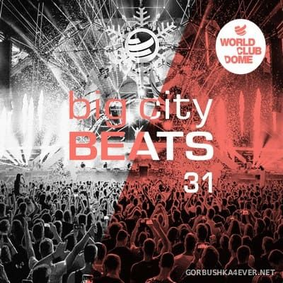 Big City Beats 31 (World Club Dome 2020 Winter Edition) [2019] / 3xCD