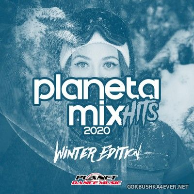 Planeta Mix Hits 2020 (Winter Edition) [2019]