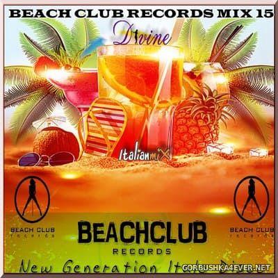 DJ Divine - Beach Club Records Mix 15 [2019]