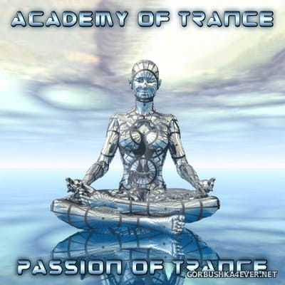 Academy Of Trance - Passion Of Trance [2005]