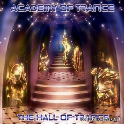 Academy Of Trance - The Hall Of Trance [2004]